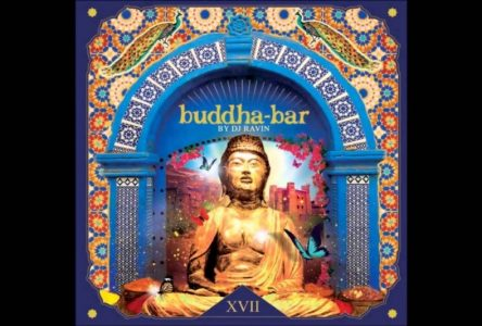 XVII de Buddha-Bar : à découvrir à tout prix
