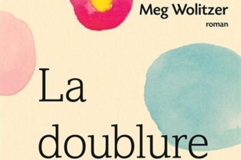 La doublure de Meg Wolitzer